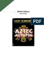 Jennings, Gary - Otoño Azteca