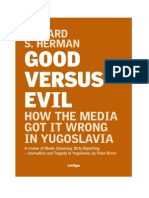 Edward S. Herman - Good versus Evil - How the Media got it Wrong in Yugoslavia