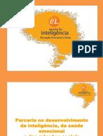Escola Da Inteligencia Augusto Cury