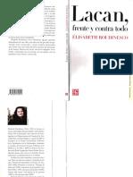 Roudinesco Élisabeth Lacan, Frente y Contra Todo.compressed