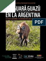 El Aguara Guazu en Argentina Lecciones