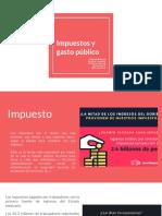 Impuestos y Gasto Público