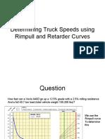 Determining Truck Speeds Using Rimpull and Retarder Curves