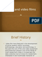 Audio and Video Films as a research tool