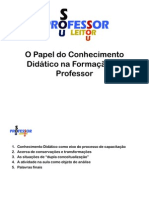O Papel do Conhecimento Didático na Formação do Professor
