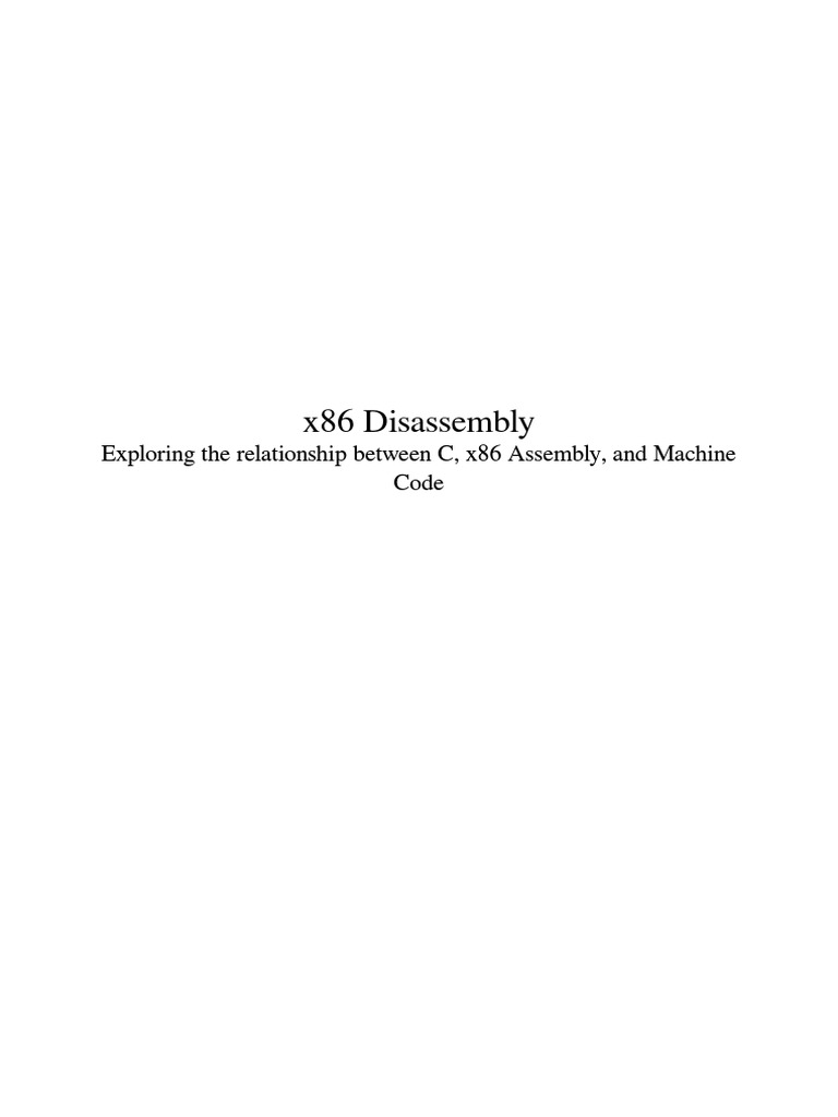 x86 Disassembly | Assembly Language | Source Code