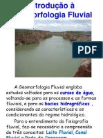 Aula Introdução à Geomorfologia Fluvial