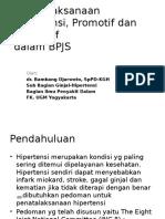 Hipertensi BPJS 16 Juli 2014 dr Bambang Djarwoto