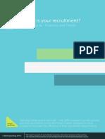 Efficient Recruitment