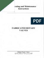 Rotary Valve Fabricated