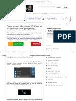 Como Gravar Vídeo Com WebCam No Windows 10 (Sem Programa)