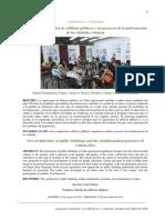 La nueva arquitectura de edificios públicos y los procesos de transformación de las ciudades cubanas.