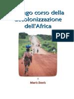 Il lungo corso della decolonizzazione dell'Africa