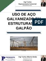 Uso de Aço Galvanizado Em Estruturas de Galpão