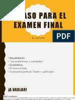 spanish 3 examen final futuro review