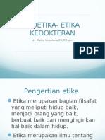 Bioetika- Etika Kedokteran Pinky