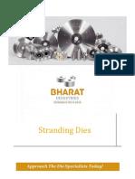 3.8 Stranding Dies
