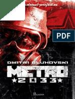 Dmitri Gluhovski - Metro 2033