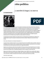Para Hablar Mejor, Muérdete La Lengua y No Muevas La Mandíbula _ Comunicación Política