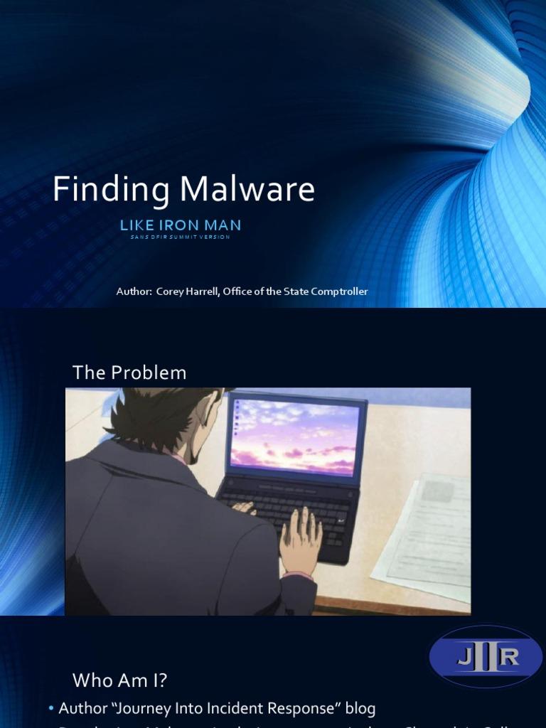 Finding-Malware-Like-Iron-Man-Corey-Harrell pdf | Windows