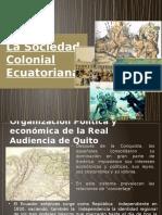 La Sociedad Colonial Ecuatoriana