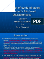 The Effect of Contamination on Insulator Flashover Character