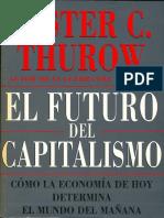 Thurow, Lester - El Futuro Del Capitalismo