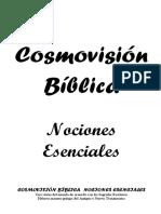 Cosmovisión Bíblica Nociones Esenciales Manual 2013