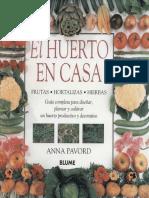 Agricultura Ecológica - El Huerto en Casa (a Pavord - Blume)
