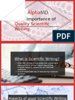 Importance of  Quality Scientific Writing