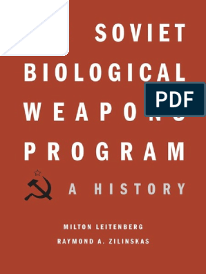 The Soviet Biological Weapons Program - A History (2012
