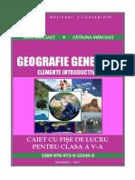 Geografie generală – elemente introductive. Caiet cu fişe de lucru pentru clasa a V-a, I. Mărculeţ, Cătălina Mărculeţ.pdf