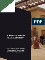 STRAUB, Jean-Marie. Huillet, Danièle. Hacer La Revolución Es Volver a Colocar en Su Sitio Cosas Muy Antiguas Pero Olvidadas. 2016