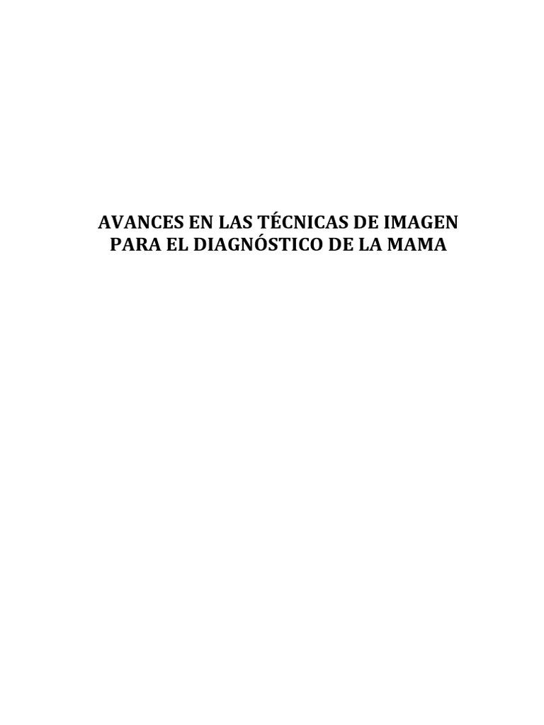 AVANCES EN LAS TÉCNICAS DE IMAGEN PARA EL DIAGNOSTICO DE LA MAMA