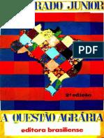 A Questão Agrária- Caio Prado Júnior.
