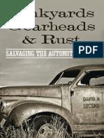 Junkyards Gearheads and Rust