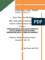 INTEGRACIÓN DE UN CLÚSTER TURÍSTICO EN LOS MUNICIPIOS DE ACTOPAN-IXMIQUILPAN EN EL ESTADO DE HIDALGO