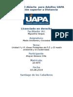 Tarea 5 y 6 Unidad v y VI Medio Ambiente y Sociedad (UAPA) 03-08-2016
