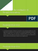 Principio de Incertidumbre de Werner Heisenberg