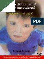 !Me Ha Dicho Mama Que No Me Quieres! - Carmen Serrano