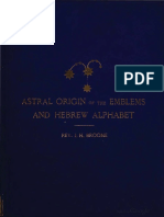 ASTRAL ORIGIN OF THE EMBLEMS, THE ZODIACAL SIGNS, AND THE ASTRAL HEBREW ALPHABET - JOHN HENRY BLOOME.pdf