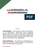 Curs 4 - Centralisation vs. Decentralisation