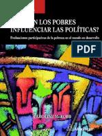 Caroline M. Robb-Pueden Los Pobres Influenciar Las Politicas.evaluaciones Participativas de La Pobreza en El Mundo en Desarrollo