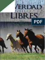 La Verdad Os Hará Libres - José Luis Argumedo