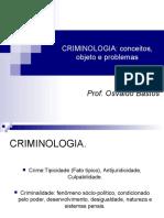 CRIMINOLOGIA, Introdução e Conceitos