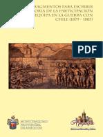 Fragmentos Para Escribir La Historia de La Participación de Arequipa en La Guerra Con Chile (1879-1883)
