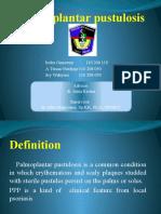 Palmoplantar Pustulosis. Power Point Newww