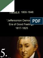 period 4-power point-2-jeffersonian democracy-era of good feelings