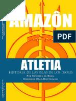 AMAZON & ATLETIA. Historia de l - Georgeos Diaz-Montexano