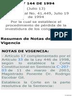 LEY 144 de 1994 Por La Cual Se Establece El Procedimiento de Pérdida de La Investidura de Los Congresistas[1]